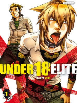 UNDER 18: ELITE 01 by Zint from KADOKAWA GEMPAK STARZ SDN BHD in Comics category
