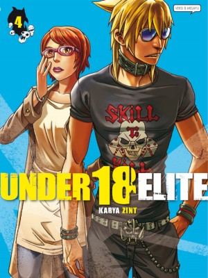 UNDER 18: ELITE 04 by Zint from KADOKAWA GEMPAK STARZ SDN BHD in Comics category