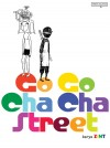 GO GO CHA CHA STREET by Zint from  in  category
