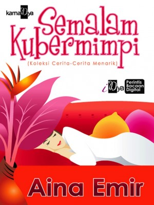 Semalam Kubermimpi by Aina Emir from  in  category