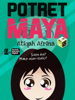 Potret Maya by Atiqah Afrina from KarnaDya Solutions Sdn Bhd in Teen Novel category