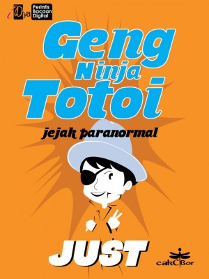 Geng Ninja Totoi: Jejak Paranormal by Just from  in  category