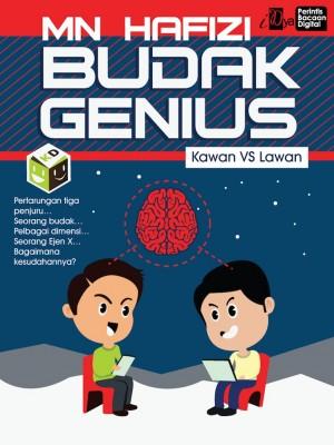Budak Genius: Kawan VS Lawan by MN Hafizi from KarnaDya Solutions Sdn Bhd in General Novel category