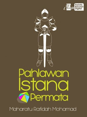Pahlawan Istana Permata by Maharatu Rafidah Mohamad from  in  category
