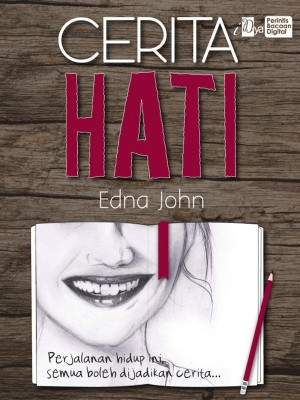 Cerita Hati by Edna John from KarnaDya Solutions Sdn Bhd in General Novel category