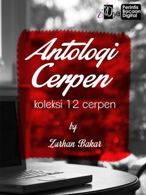 Antologi Cerpen by Zurhan Bakar from  in  category