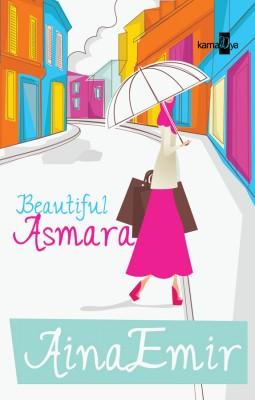 Beautiful Asmara by Aina Emir from Aina Emir in General Novel category
