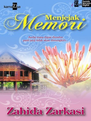 Menjejak Memori by Zahida Zarkasi from KarnaDya Solutions Sdn Bhd in General Novel category
