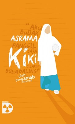 Asrama Kiki by Geng Arnab Paranoid from KarnaDya Solutions Sdn Bhd in General Novel category