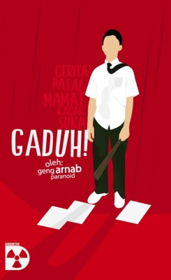 Gaduh! by Geng Arnab Paranoid from KarnaDya Solutions Sdn Bhd in General Novel category