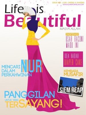 Life is Beautiful Magazine by alhayatjamilah.com from  in  category