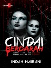Cindai Berdarah by Indah Hairani from  in  category