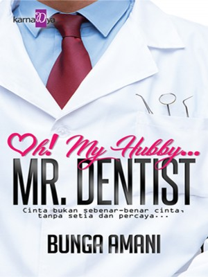 Oh! My Hubby Mr. Dentist by Bunga Amani from  in  category