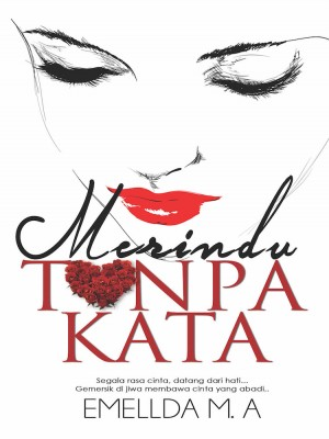 Merindu Tanpa Kata by Emellda M.A from KarnaDya Publishing Sdn Bhd in Romance category