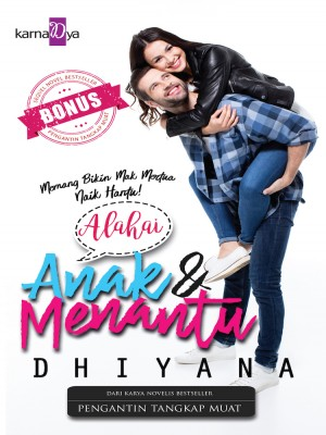 Alahai Anak dan Menantu by Dhiyana from  in  category