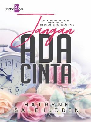Jangan Ada Cinta by Hairynn Salehuddin from  in  category