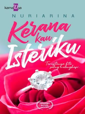 Kerana Kau Isteriku by Nuriarina from  in  category