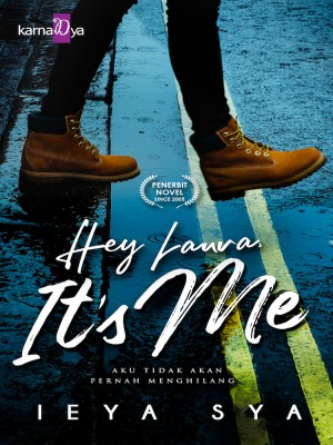Hey Laura, It's Me by Ieya Sya from KarnaDya Publishing Sdn Bhd in Romance category