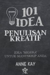 101 Idea Penulisan Kreatif by Anne Kay from  in  category
