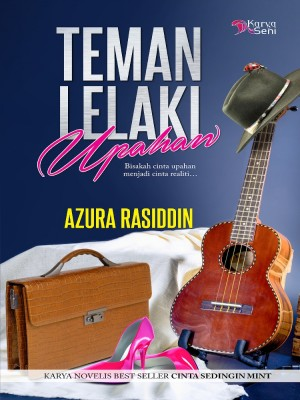 Teman Lelaki Upahan by Azura Rasiddin from Karyaseni Enterprise in General Novel category