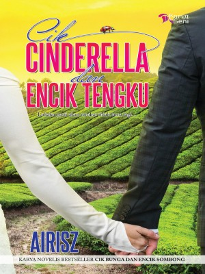 Cik Cinderella dan Encik Tengku by Airisz from  in  category