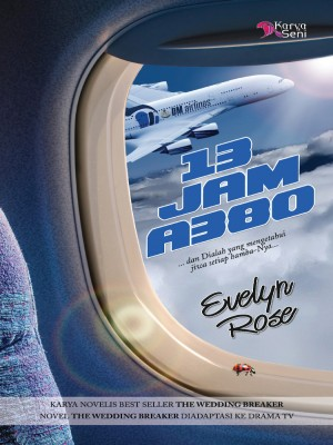 13 Jam A380 by Evelyn Rose from Karyaseni Enterprise in Romance category