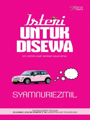 Isteri Untuk Disewa by Syamnuriezmil from Karyaseni Enterprise in Romance category