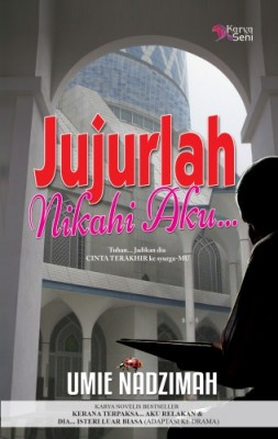 Jujurlah Nikahi Aku by Umie Nadzimah from  in  category