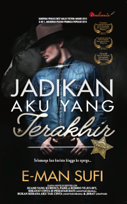 Jadikan Aku Yang Terakhir by E-MAN SUFI from Karyaseni Enterprise in  category