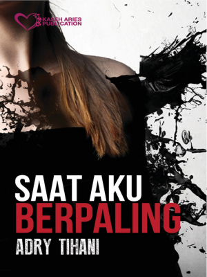 Saat Aku Berpaling by Adry Tihani from  in  category