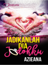 Jadikanlah Dia Jodohku by Azieana from  in  category