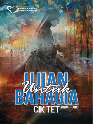 Ujian Untuk Bahagia by Cik Tet from  in  category