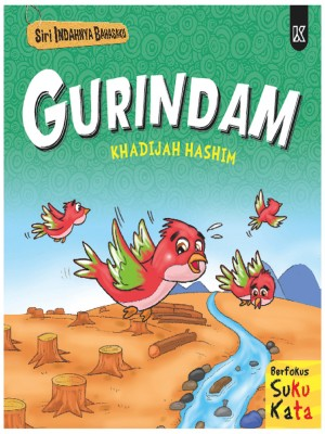 Siri Indahnya Bahasaku - Gurindam by Khadijah Hashim from K PUBLISHING SDN BHD in Children category