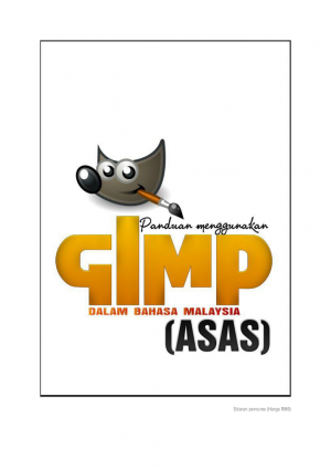 Panduan Menggunakan GIMP (Asas) by Nor Islahiah binti Muhammed from KOLEJ KOMUNITI GERIK in Art & Graphics category