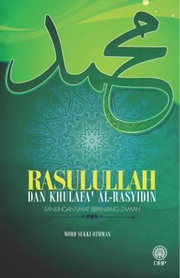 RASULULLAH DAN KHULAFA' AL-RASYIDIN by Mohd Sukki Othman from  in  category