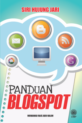 PANDUAN BLOGSPOT by Muhamad Rais Abd Halim from BookCapital in General Novel category