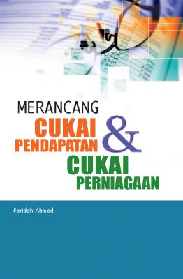 Merancang Cukai Pendapatan & Cukai Perniagaan