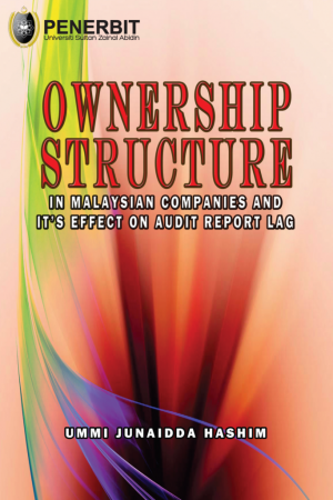 Ownership Structure in Malaysian Companies and It's Effect On Audit Report Lag