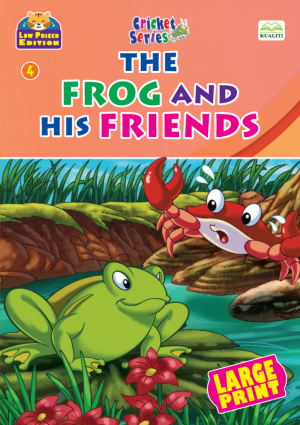Cricket Series : The Frog And His Friends
