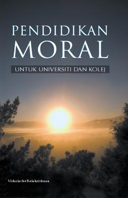 Pendidikan Moral Untuk Universiti dan Kolej by VISHALACHE BALAKRISHNAN from BookCapital in General Academics category