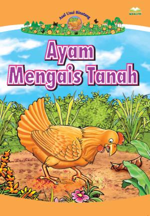 Siri Asal Usul Binatang; Ayam Mengais Tanah by RUBIAH JUSOH from BookCapital in Children category