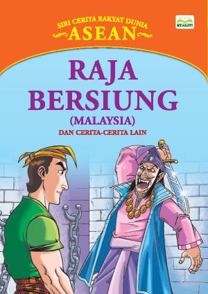 Siri Cerita Rakyat Dunia; Raja Bersiung by Sulaiman Zakaria from BookCapital in Children category