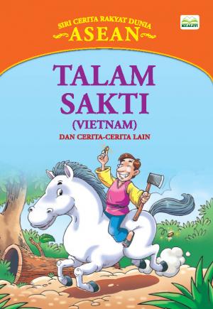 Siri Cerita Rakyat Dunia; Talam Sakti by Sulaiman Zakaria from BookCapital in Children category