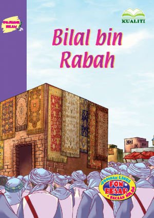 Pejuang Islam; Bilal Bin Rabah by Nor Azlin Japar from BookCapital in Children category
