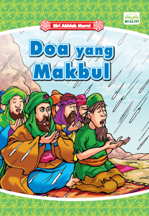 Siri Akhlak Murni; Doa Yang Makbul by Norul Azila Ariffin from BookCapital in Children category