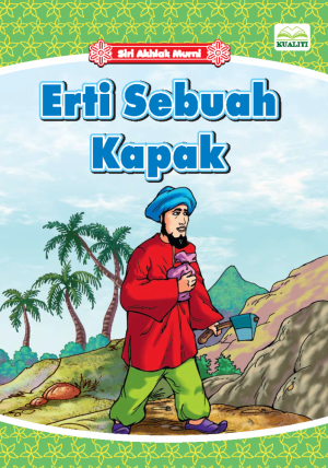 Siri Akhlak Murni; Erti Sebuah Kapak by Norul Azila Ariffin from BookCapital in Children category