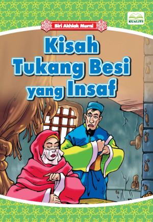 Siri Akhlak Murni; Kisah Tukang Besi Yang Insaf