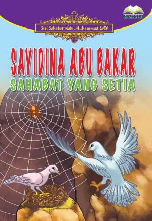 Sayidina Abu Bakar Sahabat Yang Setia by Nor Azlin Japar from BookCapital in Children category