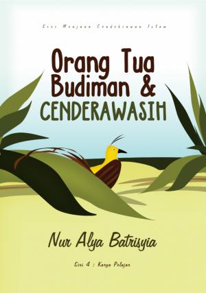 Orang Tua Budiman & CENDERAWASIH
