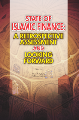 STATE OF ISLAMIC FINANCE: A RETROSPECTIVE ASSESSMENT AND LOOKING FORWARD
